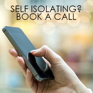 Self Isolating? Book A Call