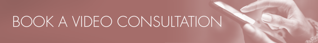 BOOK A VIDEO CONSULTATION