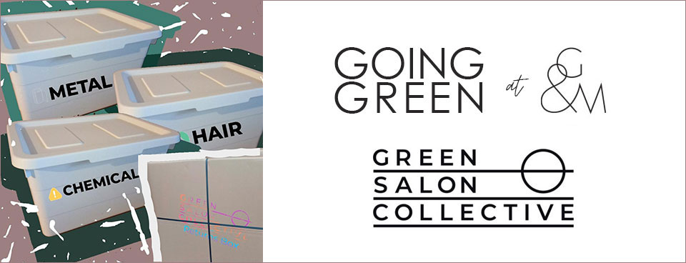 going green at Gatsby & Miller hair salon in Amersham