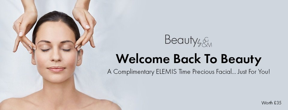 Welcome Back To Beauty With COMPLIMENTARY Elements Time Precious Facial